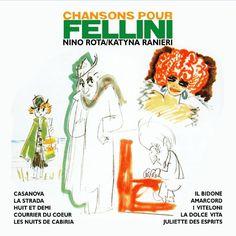 Chansons pour FELLINI - Nino Rota and Katyna Ranieri