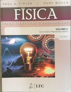 Física para Cientistas e Engenheiros volume 2 - Paul A. Tipler - Biblioteca da Engenharia