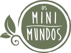 os mini mundos