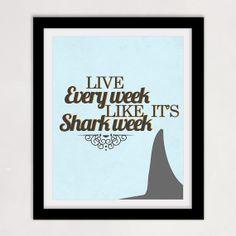 30 Rock Quote - Live Every Week Like Its Shark Week - Liz Lemon, Humor, Funny, Yellow Decor - 8x10 Print