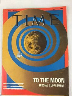 Time Magazine July 18, 1969 To The Moon Special Supplement Vintage Historians #Time #tothemoon #specialsupplement #historians #july181969