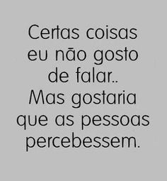 principalmente com qm amoo Wall Quotes, Words Quotes, Me Quotes, Funny Quotes, Sayings, The Words, More Than Words, Portuguese Quotes, Cool Phrases
