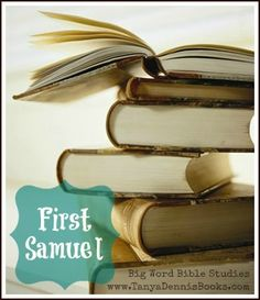 First Samuel: 10-part inductive Bible study with free workbook downloads and online discussion points