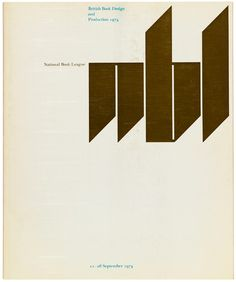 "Catalogue for the National Book League (now Booktrust), 1974. Gerald Cinamon 'The NBL sponsored an annual exhibition and catalogue of the best-designed books published in Britain. I was on the selection committee in 1974, and designed the exhibition poster and catalogue, using the ""Gutenberg-style"" letters on both.'"