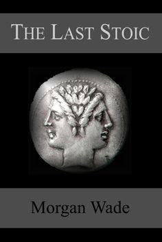 The Last Stoic.  Fantastic book!
