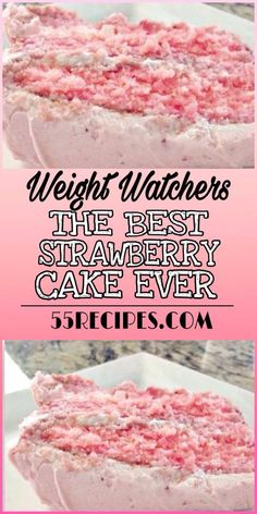 The Best Strawberry Cake Ever - Weight Watcher Desserts, Weight Watcher Dinners, Weight Watchers Kuchen, Plats Weight Watchers, Weight Watchers Diet, Weight Watchers Smart Points, Weight Watchers Cheesecake, Weight Watchers Brownies, Cake Mix Recipes