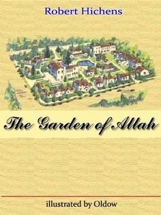 Shared via Kindle. Description: The Garden of Allah was a famous apartment complex in West Hollywood, California, on Sunset Boulevard between Crescent Heights and Havenhurst, at the east end of the Sunset Strip. Although built in a Spanish-Moorish style of ...