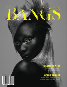 Bangs Magazine | Magazine Cover: Graphic Design, Typography, Photography | typography / graphic design: Sarah Emery |