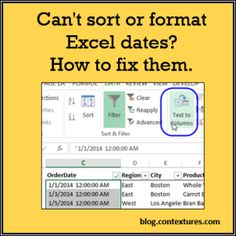 Can't sort or format Excel dates? How to fix them. blog.contextures.com