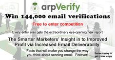 Enter this Free to enter competition.  Improve the quality and reputation of your email list. Get more emails to the inbox and improve your profits as a result :)