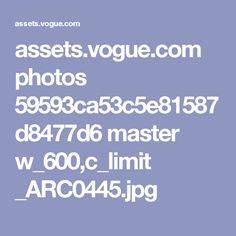 assets.vogue.com photos 59593ca53c5e81587d8477d6 master w_600,c_limit _ARC0445.jpg