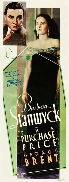 The Purchase Price (William A. Wellman, 1932) - starring Barbara Stanwyck and George Brent
