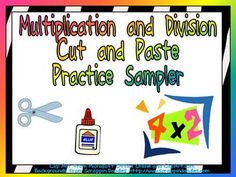 Free!!! This sampler set would be great practice for students who are mastering basic multiplication and division facts!!  This sampler set includes 4 cut-and-paste pages which could be used for morning work, classwork, or homework.