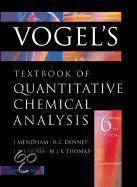 Vogel's Quantitative Chemical Analysis, 6de editie.