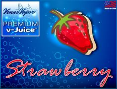"""Strawberry - Reg. price $5.99 #CyberMonday: 45% off! Use code """"cybermonday"""" at checkout. #ejuice #vaping #ecigs http://www.venusvapor.com/product/strawberry/"""
