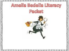 This Packet Contains Reading Printables to go a long with any Amelia Bedelia story! It also contains literacy stations and writing activities for A...