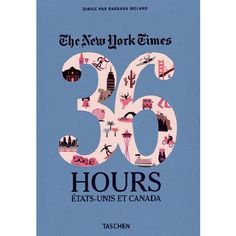 The New York Times - 36 hours Etats-Unis/Canada 29,99€ prix France