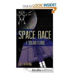 Solar Flare (Space Race) eBook: Del Herring: Kindle Store - sci-fi with feminist appeal!