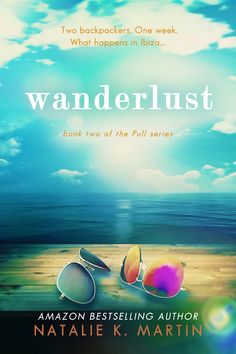 ~ Cover Reveal ~ Wanderlust (Pull Series by Natalie K. Martin Contemporary Romance Don't forget to share Wanderlust Book, Book Cover Design, Bestselling Author, My Books, Literature, Fiction, Romance, Social Media, Shit Happens