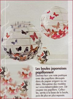 Do with black and white moths decorer une boule japonaise Home Crafts, Diy And Crafts, Diy Paper, Paper Crafts, Origami, Butterfly Wall Art, Creation Deco, Paper Lanterns, Projects To Try