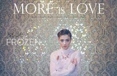MAGAZINE: N°14 - FROZEN | MORE is LOVE. Photos: Louisa Chalatashvili