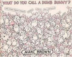my vintage book collection (in blog form).: What Do You Call a Dumb Bunny? - illustrated by Marc Brown