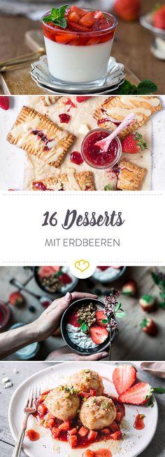 Erdbeeren in Creme oder Teig, Erdbeeren flambiert oder frisch mit dem gewissen Etwas: Bei diesen Rezepten ist für jeden das richtige Dessert dabei.