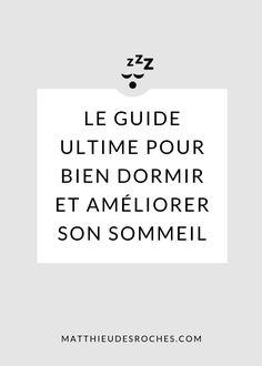 Comment bien dormir et améliorer son sommeil: Le guide ultime— Matthieu Desroches Night Routine, Guide, Calm, Sleep, Sport, Lifestyle, Health, To Sleep, Sleep Issues