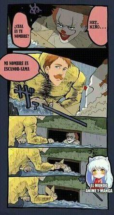 IT IS conoció el verdadero terror (Escanor-sama) Anime Meme, Otaku Anime, Funny Horror, Horror Movies, Stupid Funny, Funny Jokes, Funny Images, Funny Pictures, Seven Deady Sins