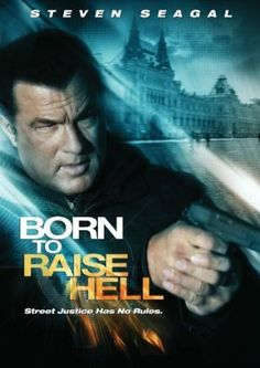 Watch Born to Raise Hell full hd online Directed by Lauro David Chartrand-DelValle. With Steven Seagal, Dan Badarau, Darren Shahlavi, D. A hard core Interpol Agent is assigned to a Movies 2019, Top Movies, Great Movies, Movies And Tv Shows, Awesome Movies, Movies Free, The Stranger, Steven Seagal, Love Movie