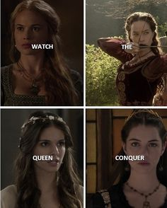 Reign, Greer, Mary, Lola, Kenna, Watch the Queen Conquer