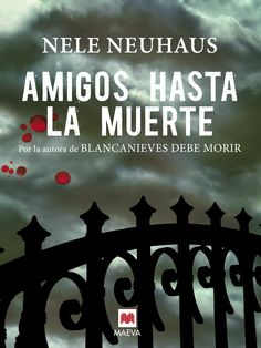 Amigos hasta la muerte (Nele Neuhaus)