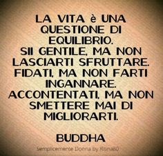 Zen Quotes, Motivational Quotes For Life, Wise Quotes, Inspirational Quotes, Spiritual Path, Spiritual Quotes, Other Ways To Say, Italian Quotes, Buddha