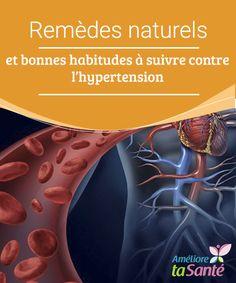 #Remèdes #naturels et bonnes habitudes à suivre contre l'hypertension   #Connaissez-vous les meilleures habitudes à prendre et les remèdes naturels #efficaces contre l'hypertension ? Venez les découvrir dans notre #article