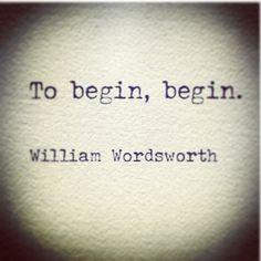To begin, begin