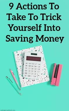 9 Actions To Take To Trick Yourself Into Saving Money Ways To Save Money, Money Tips, Money Saving Tips, Household Expenses, Never Stop Learning, Frugal Living Tips, Budgeting Tips, Saving Ideas, Finance Tips