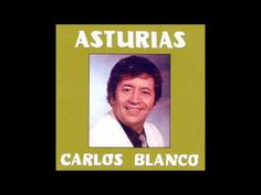 """Carlos Blanco (cantante asturiano) varias canciones del disco """"Asturias"""" - YouTube Broadway, Youtube, Songs, Singers, White People, Musica, Youtubers, Youtube Movies"""