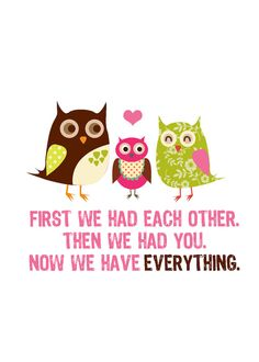Now We Have Everything 5x7 Owl Family Print by pinkpuppypaperco, $10.00