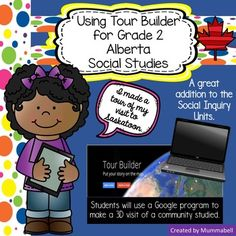 Tour Builder - Alberta Grade 2 Social Studies by Mummabell's Digital Minds Social Studies Resources, Teaching Social Studies, Ss Lesson, Classroom Setup, Grade 2, Distance, Study, Community, Tours