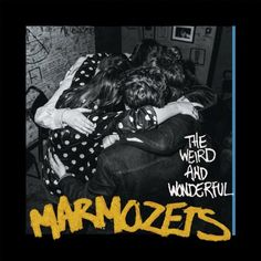 The Weird And Wonderful Marmozets: Amazon.co.uk: Music