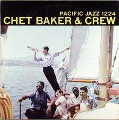 Chet Baker - 1956 - Chet Baker And Crew (Pacific Jazz)