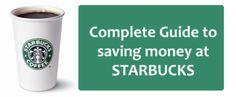 Complete guide to saving money at Starbucks. #Starbucks #frugal #Savingmoney
