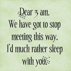 Some humor! Insomnia is a common symptom in many chronic illnesses, such as chronic Lyme Disease, autoimmune disease, and more.