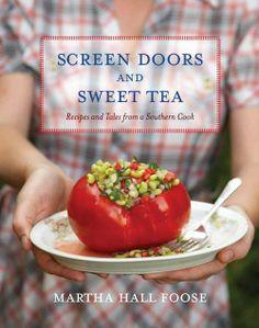 Screen Doors and Sweet Tea, by Martha Hall Foose. $19 on Amazon.