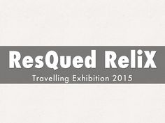 """""""ResQued ReliX"""" - A Haiku Deck: Art curation of the travelling show that reveals the ResQued ReliX discovery near the Shrine of Saint Anne Thrax. Saint Anne, Haiku, Discovery, Travelling, Saints, Deck, Wisdom, Art, Craft Art"""