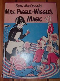 Mrs Piggle Wiggles Magic 1ST Edition -- my favorite books in 1st grade!!!!!