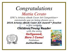EPIC's Ariana Awards 2016 Finalist (eBook Cover Art Competition). Ebook Cover, Art Competitions, Cover Art, Childrens Books, Congratulations, Awards, Children's Books, Children Books, Kid Books