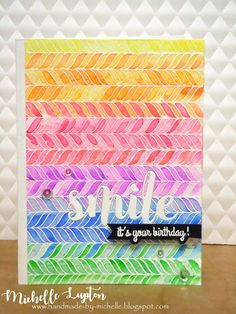 Handmade by Michelle: Rainbow birthday smile