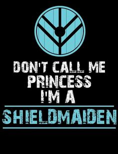 Don't call me Princess I'm a Shield Maiden. Vikings Show, Vikings Tv, Norse Vikings, Viking Shield Maiden, Viking Warrior, Viking Raven, Norse Pagan, Norse Mythology, Viking Facts