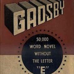 """Gadsby es un ejemplo de lipograma. Se trata de un libro escrito por Ernest Vicent Wright en 1939. Es muy especial porque no contiene la letra """"e"""" ni una sola vez en sus 50.000 palabras. #ernestvincentwright #gadsby #palabras #letra #obra #libro #lipograma http://www.pandabuzz.com/es/anecdota-del-dia/libro-sin-la-e"""